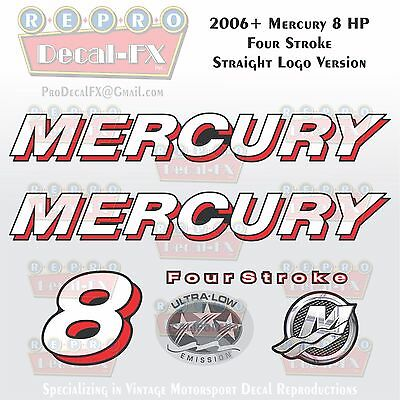 2006+ Mercury 8 HP STR Straight Logo FourStroke Outboard Repro 6 Piece Decals 4S