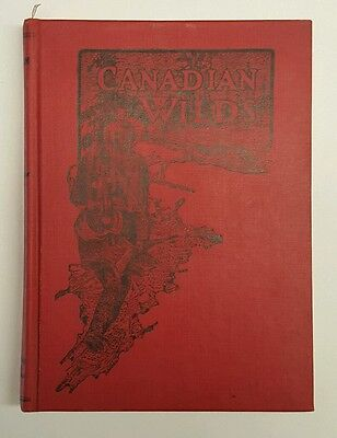 CANADIAN WILDS by Martin Hunter (1907, 1st. Ed., HC) Book Hunting Trapping