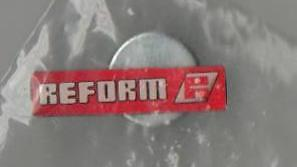 Reform. Very Rare Magnetic Lapel Pin.