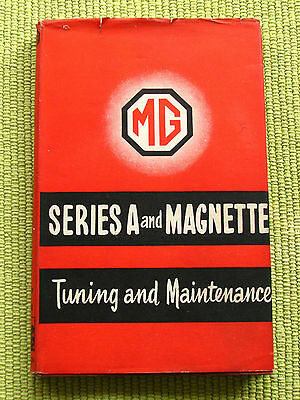MG series A and Magnette TUNING AND MAINTENANCE by Philip H. Smith 1957 NICE