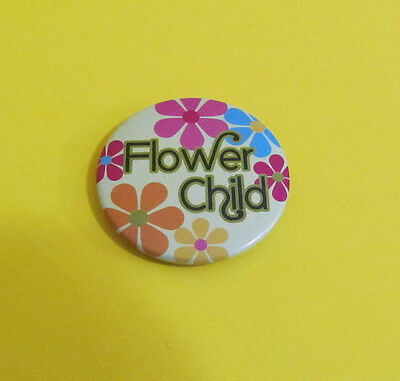 Vintage Flower Child Pinback 1 1/2 in dia Flowers Pink Blue Yellow Orange