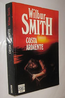 Costa Ardiente - Wilbur Smith