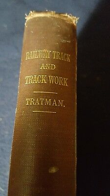 1900 Railway Track & Trackwork Engineering Text Book *56