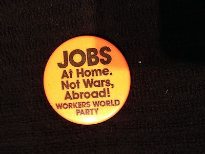 Political Pinback World Workers Party