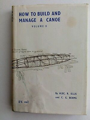 Book How to Build & Manage a Canoe Volume II by A Ellis C Beams with Plans 1955