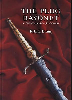 BOOK ABOUT PLUG BAYONETS  by RDC Evans