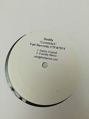 "Daddy - Comeback (Fat! Records CTFAT011) 12"" VG cond. Big Beat, LISTEN"