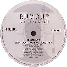 Illusion - Why Can't We Live Together - Rumour - 1990 #608