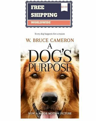 A Dog's Purpose: by W. Bruce Cameron [Mass Market Paperback] New BOOK