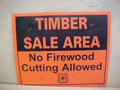 RARE  USFS Sign Forest Service TIMBER SALE AREA No Firewood Cutting  Allowed