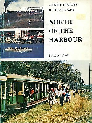 """NSW Tranaport Book """"North of the Harbour"""" by L.A. Clark"""