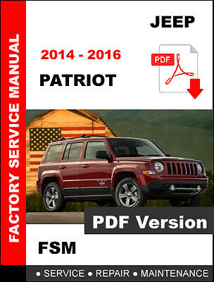 Jeep Patriot 2014 2015 2016 Service Maintenance Repair Manual