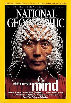 NATIONAL GEOGRAPHIC - 2005 March - What's in your Mind