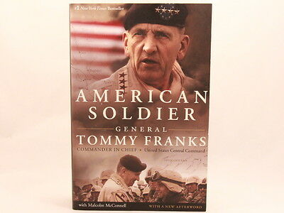 VG! American Soldier General Tommy Franks Softcover Book