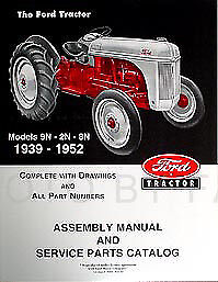 Ford 2N 8N 9N Tractor Assembly Book and Parts Manual 1939-1952 Catalog