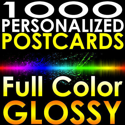 """1000 CUSTOM PRINTED 4x6 PERSONALIZED Postcards Full Color UV Coated Glossy 4""""x6"""""""
