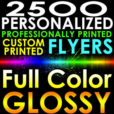 2500 CUSTOM PRINTED 8.5x5.5 PERSONALIZED FLYERS Full Color Gloss Half Page 2side