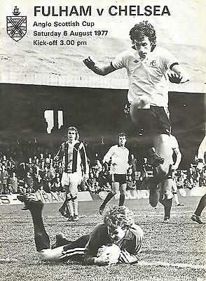 Football Programme - Fulham v Chelsea - Anglo-Scottish Cup - 6/8/1977