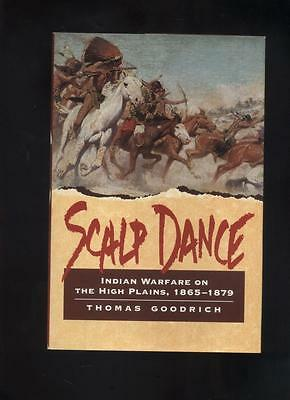 INDIAN WARFARE ON THE HIGH PLAINS 1865-1879 by Goodrich