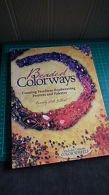 Beaded Colorways by Beverly Ash Gilbert with Colour Wheels - Excellent Condition