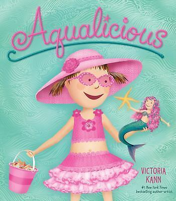Aqualicious by Victoria Kann c2015, NEW Hardcover