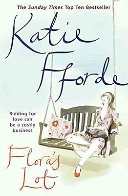Katie Fforde ____ Flora's Lot _____ Brand New ___ Freepost Uk