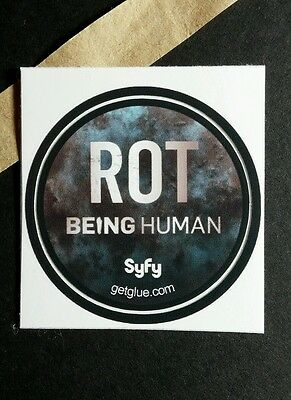 "Being Human Rot Deteriorating Gone Tv Photo Sm 1.5""  Get Glue Sticker"