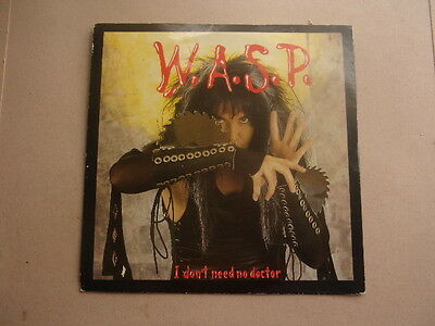 """WASP - I don't need no doctor -  7"""" Single  EX Con"""
