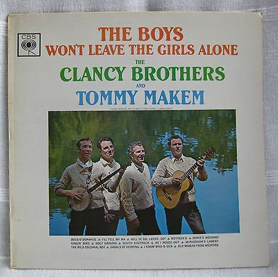The CLANCY BROTHERS & TOMMY MAKEM 'The Boys Won't Leave The Girls Alone' CBS EX+