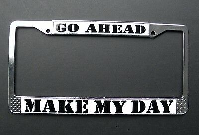 Go Ahead Make My Day Chrome Plated License Plate Frame 6 X 12 Inches