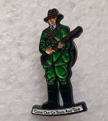 Irish Republican - Come Out Ye Black & Tans - Collectible Pin Badge