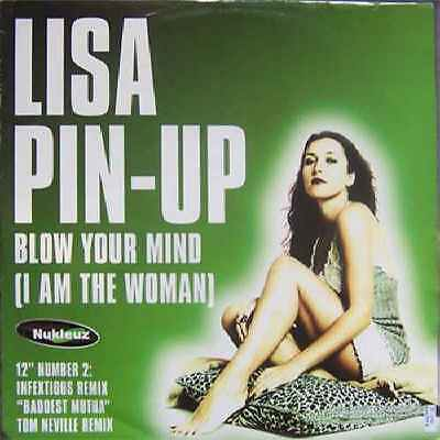 """Lisa Pin Up-Blow Your Mind 12""""-NUKLEUZ, 0450FANUK, Company Sleeve 2 INFEXIOUS /"""
