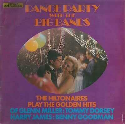 Hiltonaires, The-Dance Party With The Big Bands LP-Stereo Gold Award, MER 345, 1