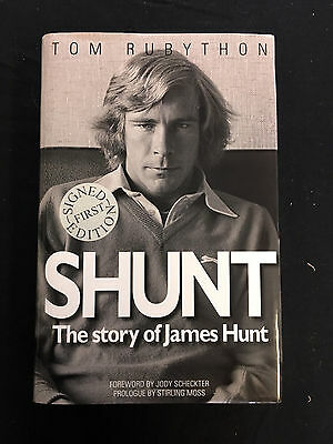 Shunt: The Story of James Hunt SIGNED author Tom Rubython, HB 1st Edition VGC