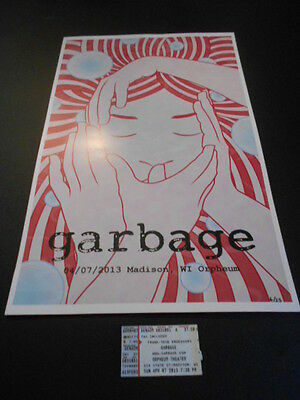 Garbage Poster & Ticket Stub 4-7-13 Orpheum Theater Madison, Wi. Shirley Manson