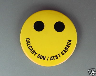 Calgary Sun  Newspaper AT & T Canada Happy Face Button