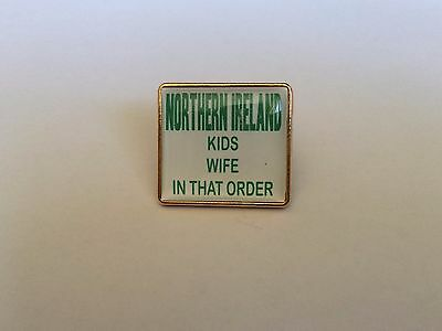 Northern Ireland Kids Wife In That Order badge