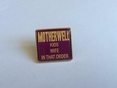 Motherwell Kids Wife In That Order badge
