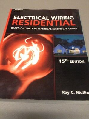 Electrical wiring residential  15th Edition Ray C. Mullin used