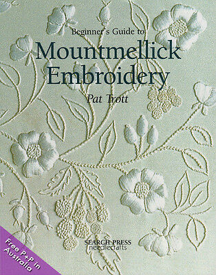 NEW Beginner's Guide to Mountmellic Embroidery by Pat Trott
