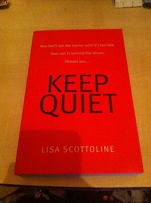 Keep Quiet by Lisa Scottoline (Paperback / softback, 2015) (ARC)