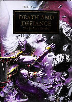 GW 40k Horus Heresy - Death and Defiance The Traitors Gambit H/B (Black Library)