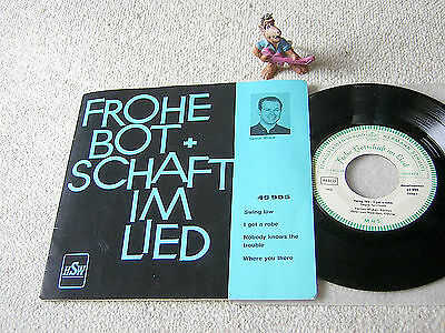 """FROHE BOTSCHAFT IM LIED 45905 Swing Low VERNON WICKER 7""""EP +PS HSW"""