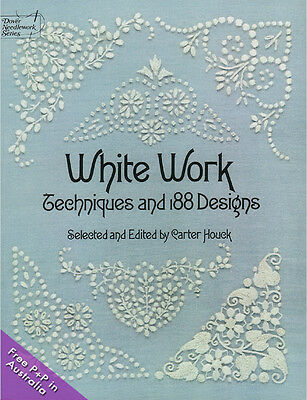 NEW White Work Techniques and 188 Designs by Carter Houck.