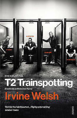 T2 Trainspotting by Irvine Welsh (Paperback, 2017)