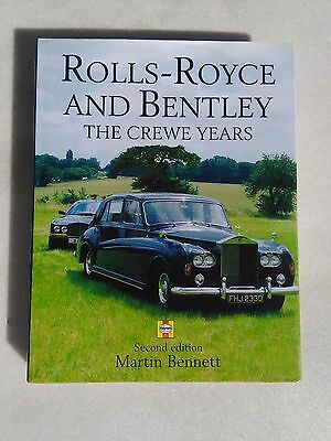 Rolls-Royce And Bentley The Crewe Years Second Edition Martin Bennett