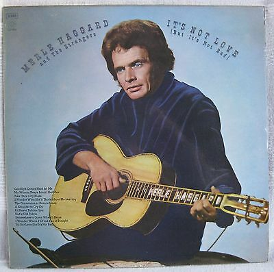 MERLE HAGGARD & THE STRANGERS 'IT'S NOT LOVE BUT IT'S NOT BAD' Stereo Vinyl LP
