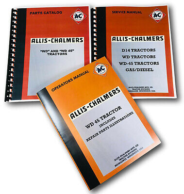 Allis Chalmers Wd Wd45 Tractor Service Parts Operators Manual Owners Catalog Ac
