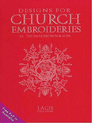 NEW Designs for Church Embroideries by Thomas Brown & Son