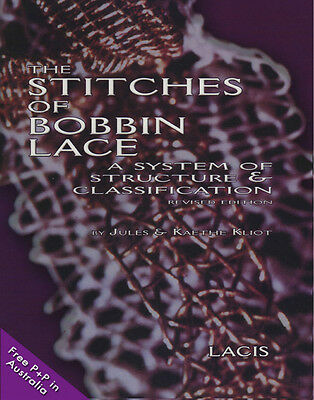 NEW The Stitches Of Bobbin Lace by Jules and Kaethe Kliot